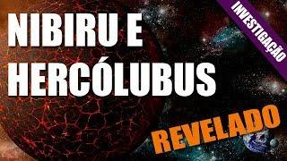 Desmistificando: Nibiru e Hercólubus