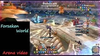 ForsakenWorld Arena PvPVideo 6v6 ikekoiPT#1