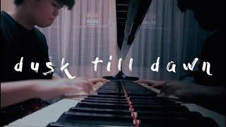 Dusk Till Dawn - Zayn ft. Sia (Piano Cover)