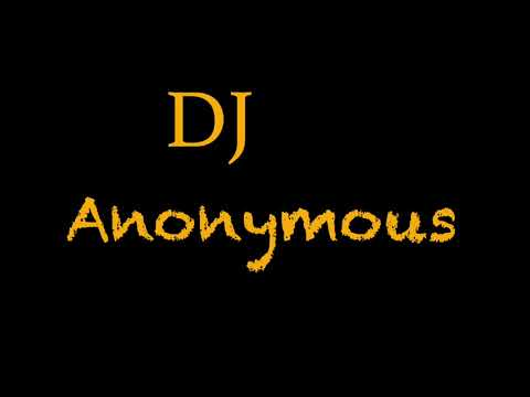 DJ Anonymous - My Love Bassline Remix