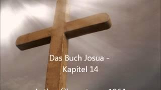 Das Buch Josua - Kapitel 14 [LuÜ](, 2013-01-14T19:35:55.000Z)