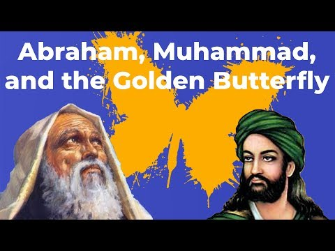 Abraham, Muhammad, and the Golden Butterfly: A Christian Perspective on the History of Islam