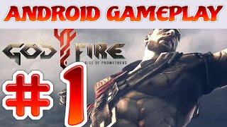 Godfire: Rise of Prometheus Android Gameplay Part 1