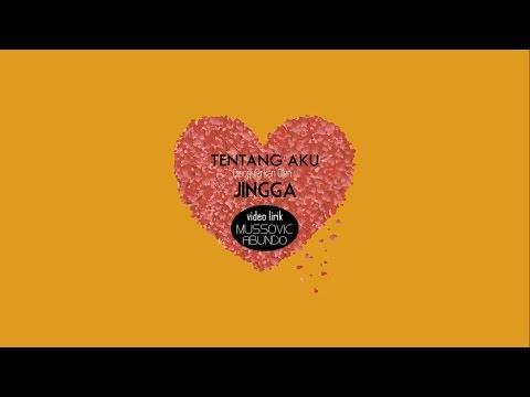 Jingga - Tentang Aku (Video Lirik)