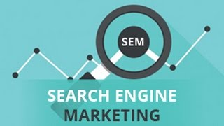 Search Engine Marketing (SEM) 2019 | Search Engine Marketing Basics | PPC - Part 29