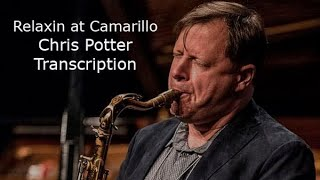 Relaxin at Camarillo- Chris Potter's (Bb)Transcription. Transcribed by Carles Margaritt