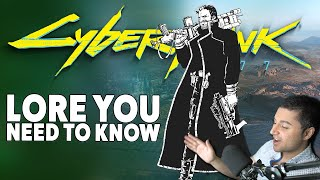4 Important Cyberpunk 2077 bits of Lore that you Absolutely Should Know!