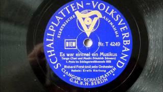 Es war einmal ein Musikus (Richard Forst - Erwin Hartung; 1932)