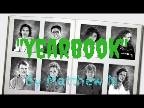 """Yearbook"" Creepypasta by Matthew N."