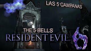 RESIDENT EVIL 6 como tocar las 5 campanas