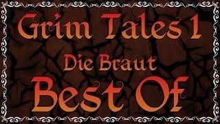 Gronkh - BEST OF: Grim Tales 1: Die Braut