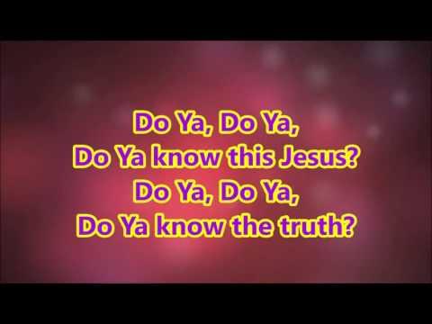 Do Ya know this Jesus