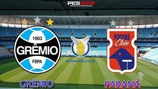 PES 2019 - Grêmio x Paraná   Brasileirão 2018   Gameplay. PS4