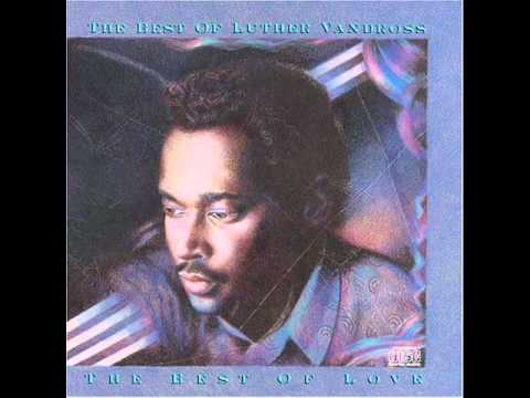 Luther Vandross - There's Nothing Better Than Love