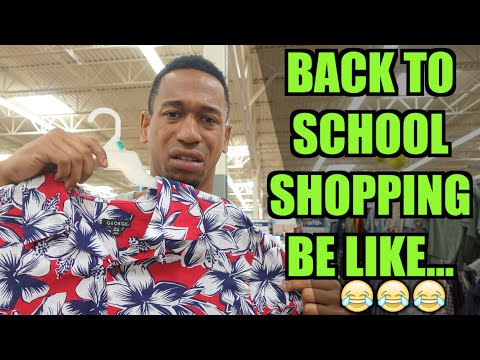 BACK TO SCHOOL SHOPPING BE LIKE