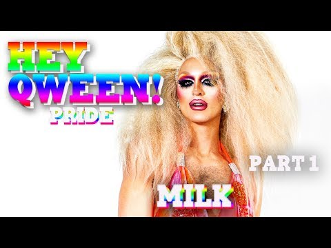 MILK On Hey Qween! PRIDE With Jonny McGovern