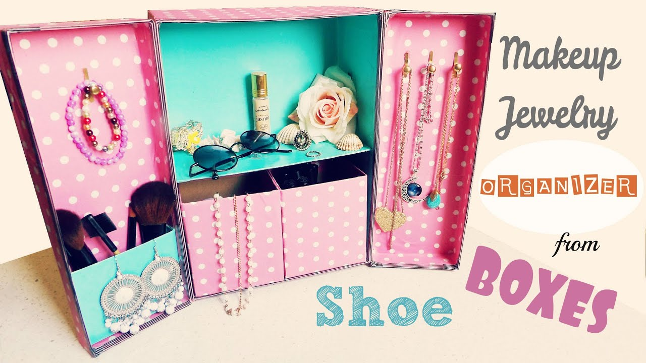 DIY Storage Makeup Jewelry Organizer from Shoe boxes YouTube