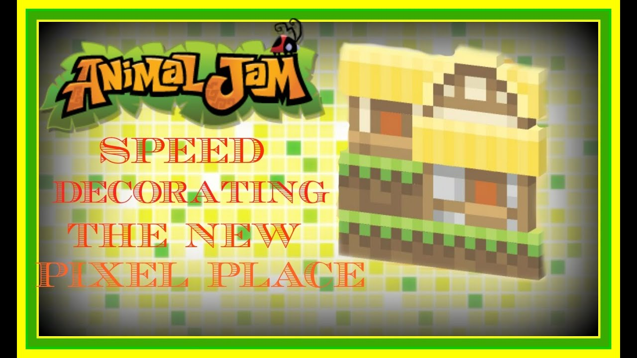 Download Animal Jam: Speed Decorating The New Pixel Place Den!