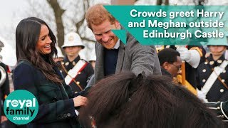 Crowds greet Prince Harry and Meghan Markle outside Edinburgh Castle