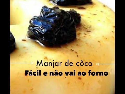 Manjar de côco fácil e sem ir ao fogo -Camila Costa