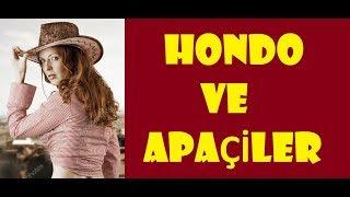 Hondo ve Apaçiler - Kovboy Filmleri - 1967 Yılı Western Film - Türkçe Dublaj