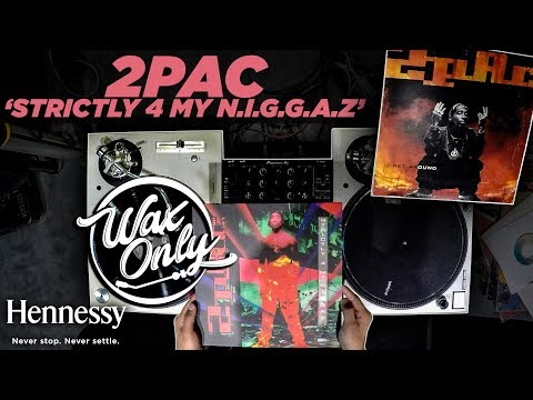Discover Samples On 2Pac's 'Strictly For My N.I.G.G.A.Z...' #WaxOnly