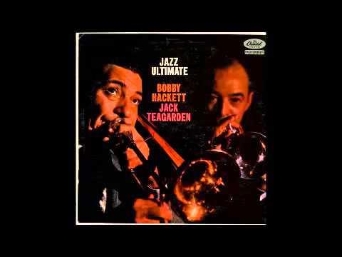 Bobby Hackett & Jack Teagarden - I've Found a New Baby