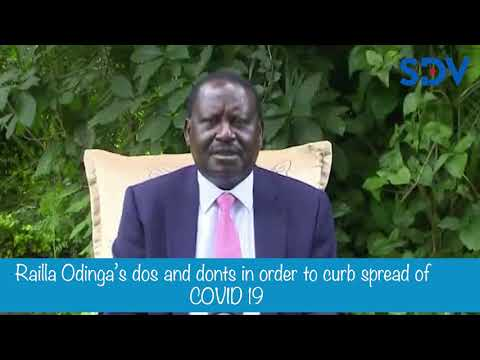 Raila Odinga: Wash your hands, stay away from funerals & keeps social distance