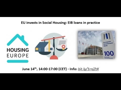 The EU invests in Social Housing: EIB loans in practice. A Housing Europe half-day seminar (2/3)