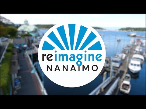 REIMAGINE NANAIMO - Start Here