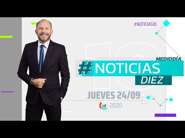 #Noticias10 Mediodía | 24/9/2020