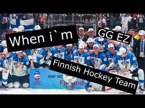 When I'm Finnish Hockey Team(2019 IIHF Ice Hockey World Champion)