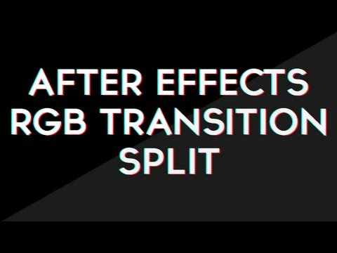 RGB Transition Split After Effects Tutorial