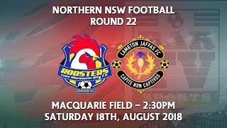 2018 NNSWF NPL Round 22 - Lake Macquarie City FC v Lambton Jaffas FC