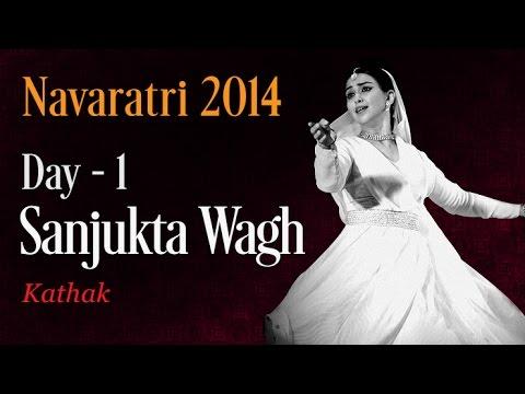Sanjukta Wagh - Kathak - Navaratri 2014