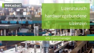 VISI - Supportvideo ''CLS - Lizenztausch bei hardwaregebundenen Lizenzen''