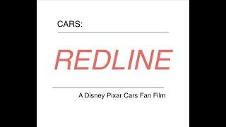 Cars: Redline( Full Movie!)
