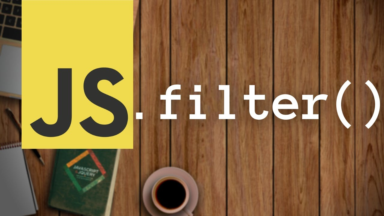 JavaScript filter() Array function | JS Buffer