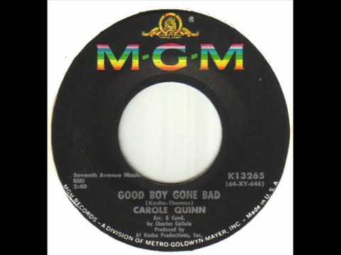 Carole Quinn - Good Boy Gone Bad.wmv