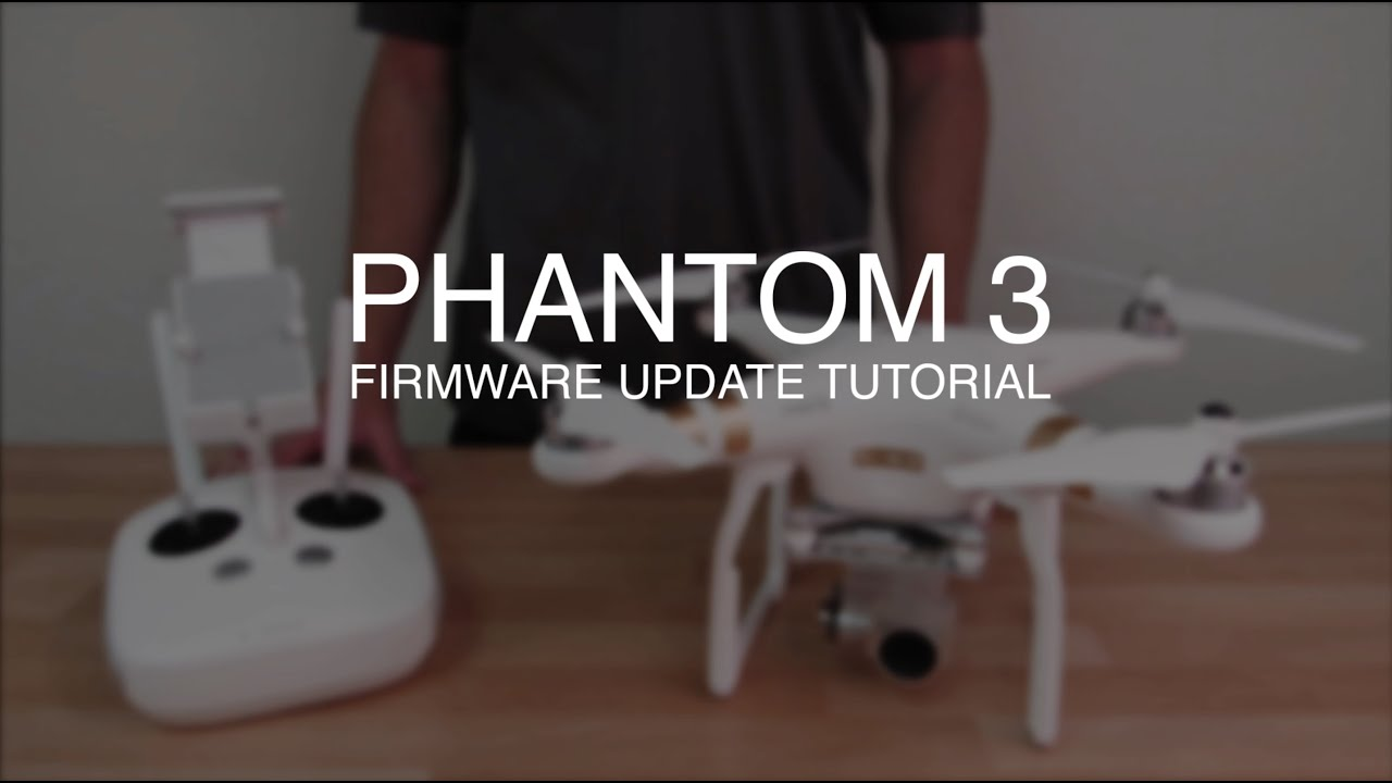 dji phantom 3 advanced remote firmware update