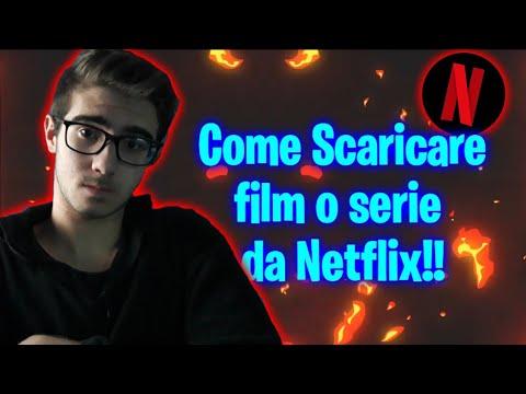 [Patchato] Come Scaricare Film O Serie Da Netlfx   3/8/19
