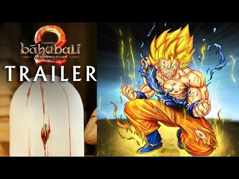 Baahubali 2 - The Conclusion Trailer Telugu| Dragon Ball Z Version | Fan Made