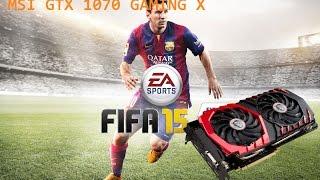 "MSI GTX 1070 GAMING X - FIFA 15 ""EL CLÁSICO"" V-Sync 60 fps 2k"