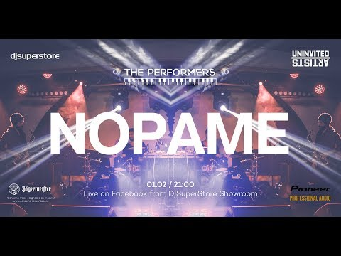 DjSuperStore presents The Performers with Nopame