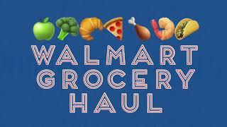 WALMART GROCERY HAUL | FAMILY OF 5