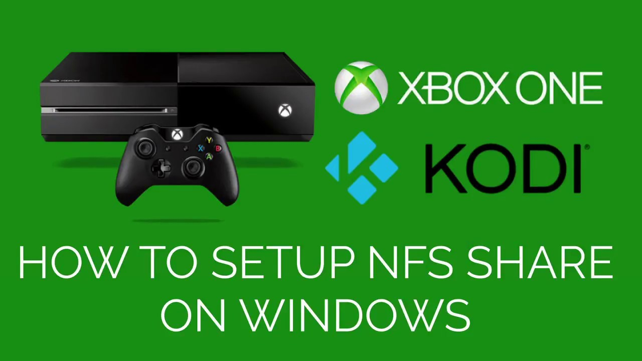 How to setup NFS server on Windows for KODI on XBOX ONE