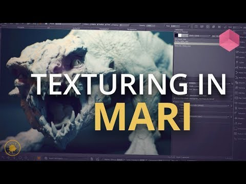 Introduction to Mari - Getting Started with Texturing