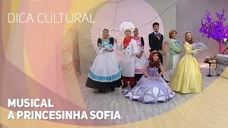 Musical - A princesinha Sofia (13/02/2015)
