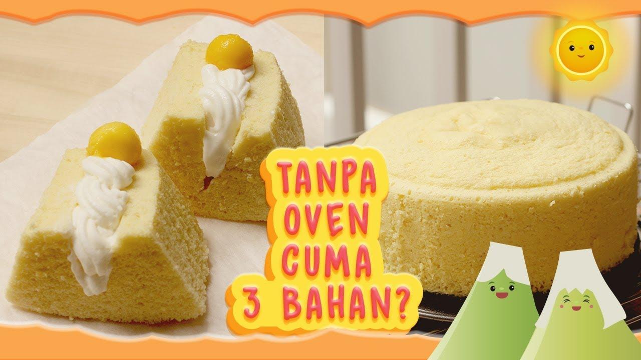 Bolu Kukus 3 Bahan Resep Bolu Tanpa Oven No Oven Spongecake Steamed Egg Cake