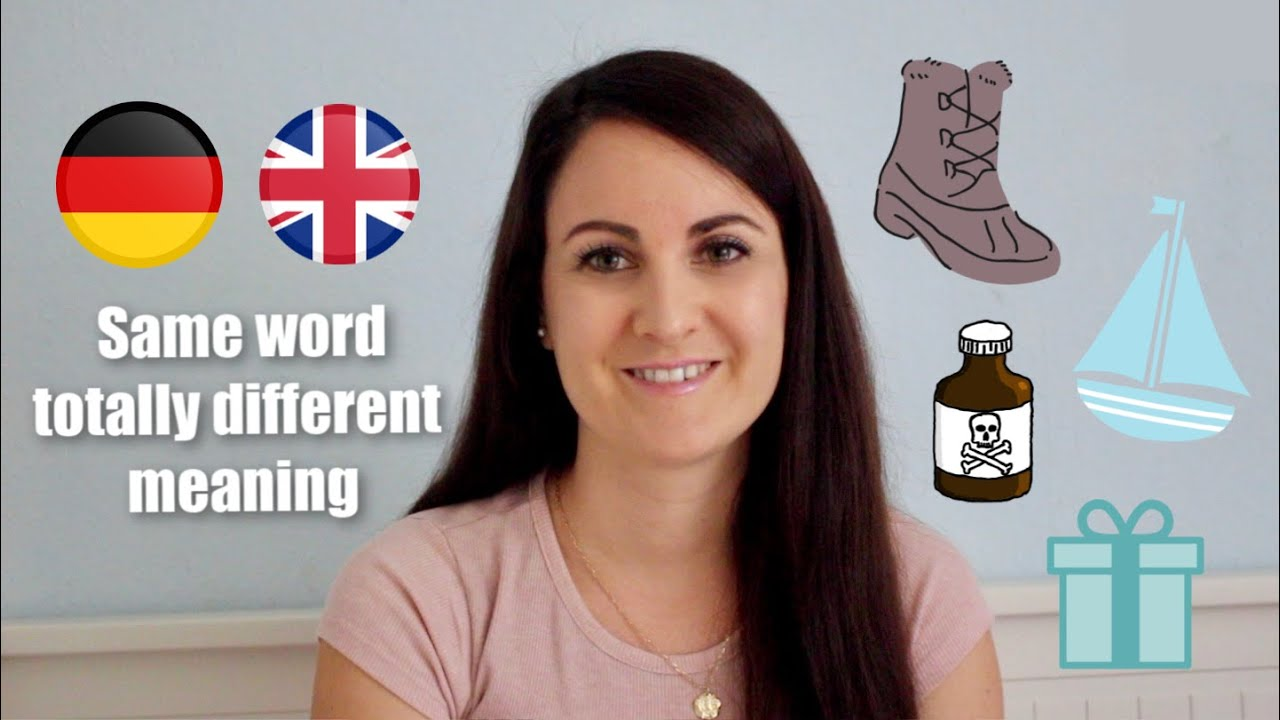 10 ENGLISH WORDS WITH A TOTALLY DIFFERENT MEANING IN GERMAN